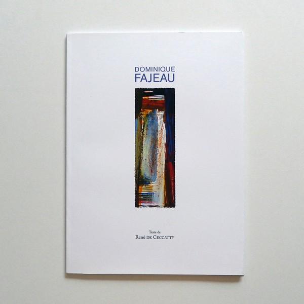 DOMINIQUE Fajeau, Peintures
